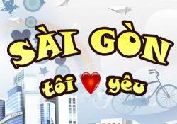 Tôi Yêu Sài Gòn – Clip giới thiệu về tất tần tật về Sài Gòn